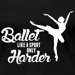 [Image: ballet-like-a-sport-only-harder-womens-p...-shirt.jpg]