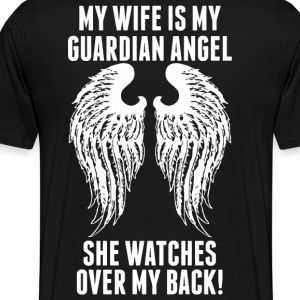 My Wife Is My Guardian Angel She Watches Over My - Men's Premium T-Shirt