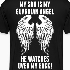 My Son Is My Guardian Angel He Watches Over My B