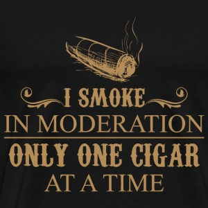 I Smoke In Moderation Only One Cigar At A Time - Men's Premium T-Shirt