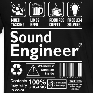 Sound Engineer - Multi Tasking Likes Coffee Prob - Men's Premium T-Shirt