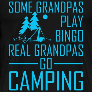 Some Grandpas Play Bingo Real Grandpas Go Campin - Men's Premium T-Shirt