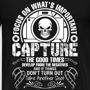 The Good Times Develop From Negatives And If Thi - Men's Premium T-Shirt