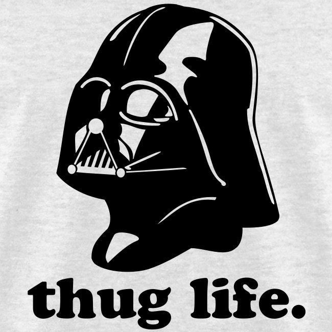 Thug life. Vader
