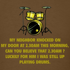 My Neighbor Knocked On My Door - Men's T-Shirt
