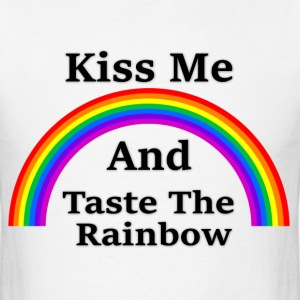 Men's T-Shirt   Kiss & Taste the Rainbow - Men's T-Shirt