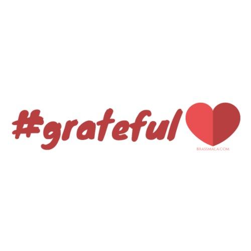 Hashtag Grateful Heart