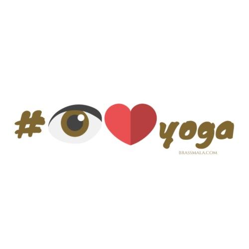 Hashtag I love yoga
