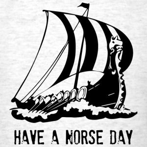 Have A Norse Day - Men's T-Shirt