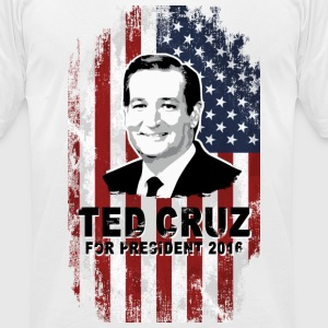 Ted Cruz for president 2016 T-Shirts - Men's T-Shirt by American Apparel