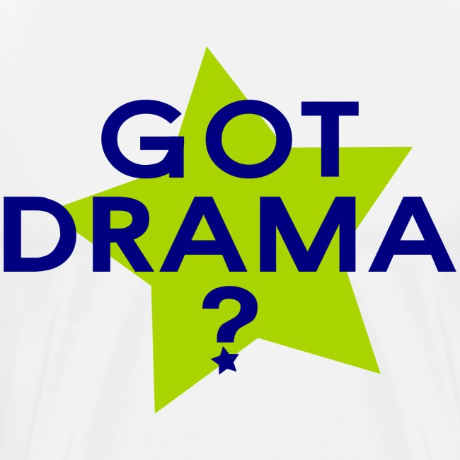 Got Drama?