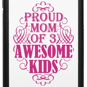 Proud mom of three awesome kids - iPhone 6/6s Rubber Case
