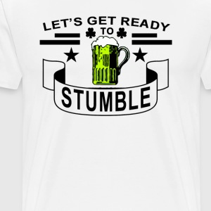 lets_get_ready_to_stumble - Men's Premium T-Shirt