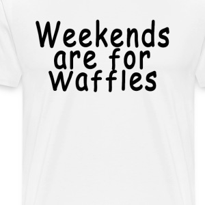 weekends_are_for_waffles - Men's Premium T-Shirt