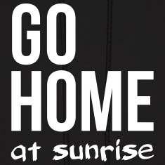 go home at sunrise party club DJ weekend Hoodies