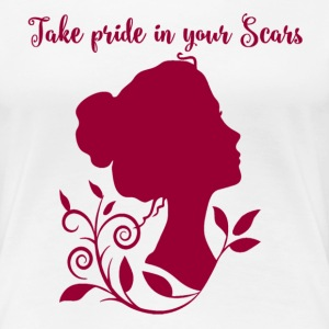 Take pride in your SCARS - Women's Premium T-Shirt
