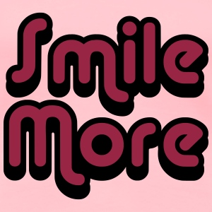 Smile More 2 Women's T-Shirts - Women's Premium T-Shirt