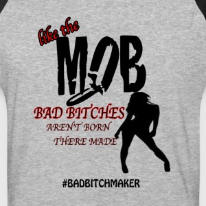 bad bitch maker - Baseball T-Shirt
