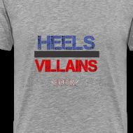 Design ~ Heels or Villains Tee