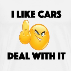 I like cars  middle finger fuck you