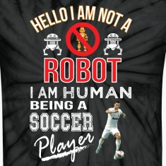 Hello i am not a robot iam human a soccer player T