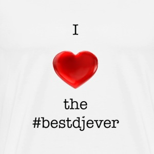 I love the Best DJ Ever Hashtag Heart Emoticon - Men's Premium T-Shirt