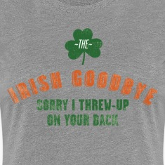 The Irish Good-Bye Women's T-Shirts