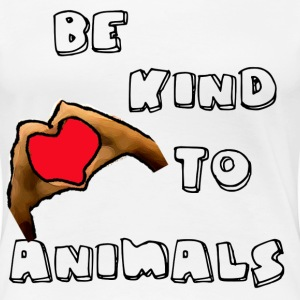 BE KIND TO ANIMALS - Women's Premium T-Shirt