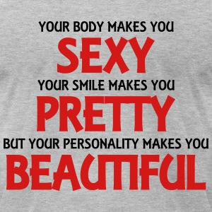 Your body makes you sexy T-Shirts - Men's T-Shirt by American Apparel