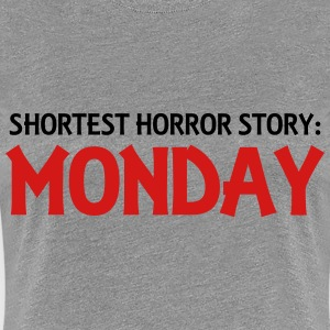 Shortest Horror Story: Monday Women's T-Shirts - Women's Premium T-Shirt