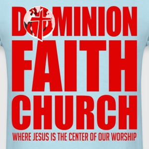 Dominion Faith Church Tee - Men's T-Shirt