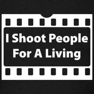 I Shoot People For A Living - Men's T-Shirt