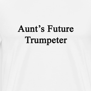 aunts_future_trumpeter T-Shirts - Men's Premium T-Shirt