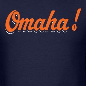 Omaha! Tee - Men's T-Shirt