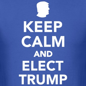 Keep calm and elect Trump 2016 T-Shirts - Men's T-Shirt