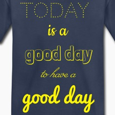 toda is a good day Baby & Toddler Shirts
