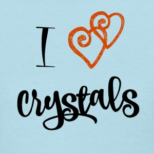 I Love Crytals - Women's T-Shirt