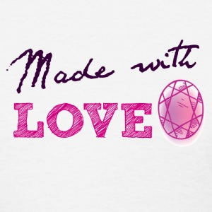 Made with Love  - Women's T-Shirt