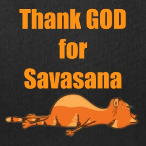 Thank God for Savasana  - Tote Bag