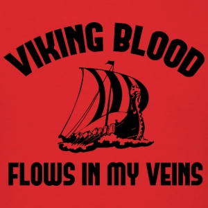 Viking Blood Flows In My Veins - Men's T-Shirt
