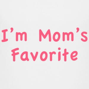 I'm Mom's Favorite - Kids' Premium T-Shirt