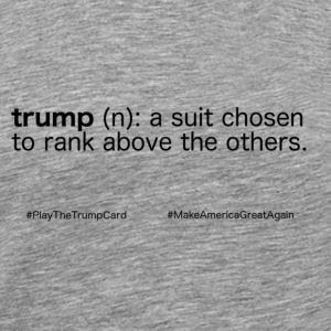 Trump Definition T-Shirts - Men's Premium T-Shirt