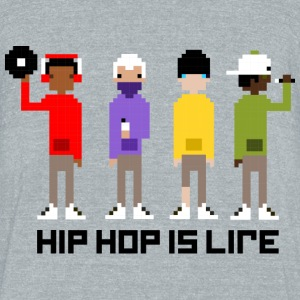 HIP HOP IS LIFE - Unisex Tri-Blend T-Shirt by American Apparel