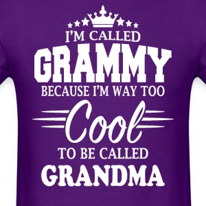 I'm Called Grammy Because I'm Too Cool  - Men's T-Shirt