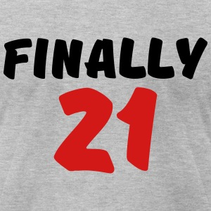 Finally 21 T-Shirts - Men's T-Shirt by American Apparel