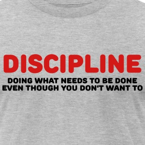 Discipline T-Shirts - Men's T-Shirt by American Apparel