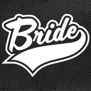 Bride and Team Brides Sportswear - Snap-back Baseball Cap