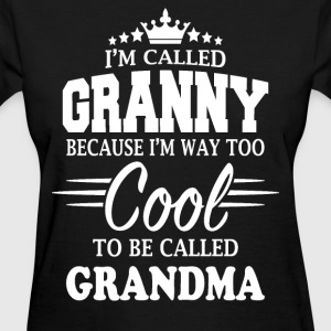 I'm Called Granny  - Women's T-Shirt
