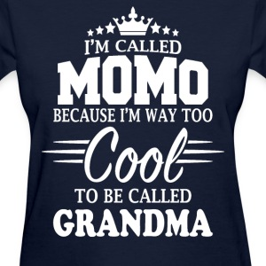 I'm Called Momo - Women's T-Shirt