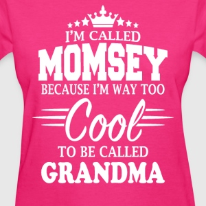 I'm Called Momsey - Women's T-Shirt